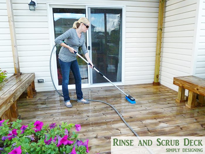 rinse and scrub your deck