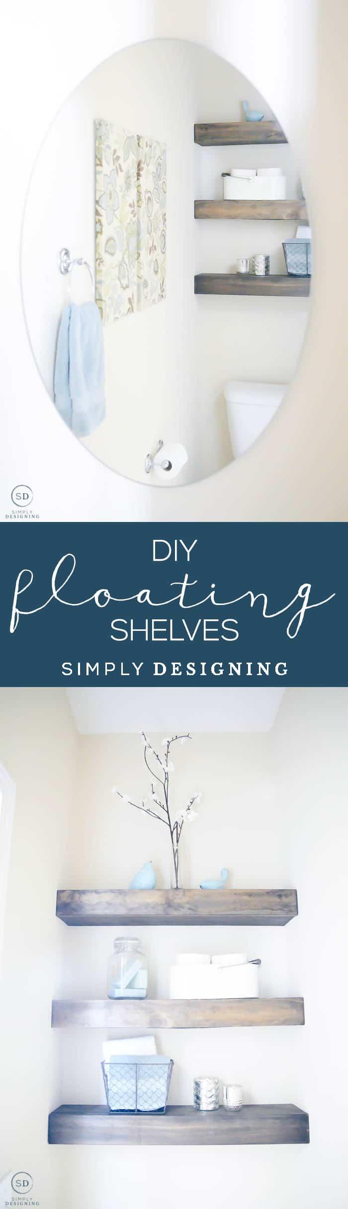 DIY Floating Shelves - sharing all the steps for how to make floating shelves