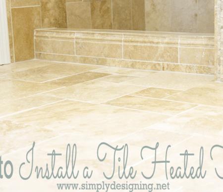 How to Install Heated Tile Floors