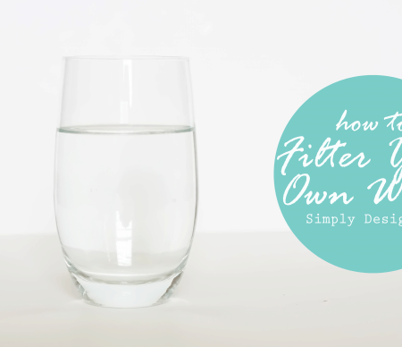 How to Filter Your Own Water