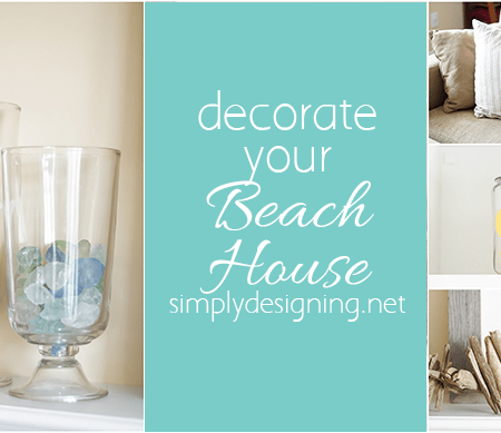 Tips to Decorate Your Beach Home
