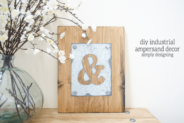 DIY Industrial Ampersand Decor - this is one of my favorite diy decor items ever