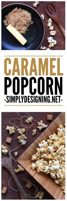 gooey caramel popcorn - such a simple and delicious recipe for ooey-gooey caramel popcorn