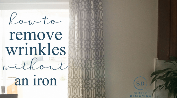 Photo of Curtains hanging by a window with the words how to remove wrinkles without an iron