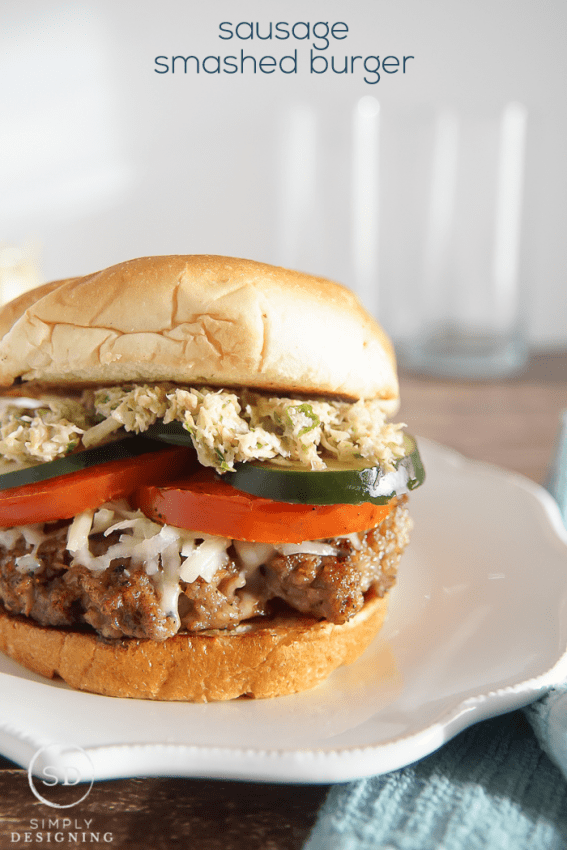 Sausage Smashed Burger Recipe
