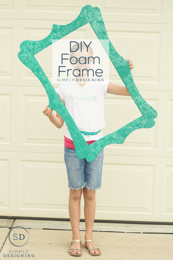 DIY Foam Frame - an inexpensive and light weight way to create a fun photo frame
