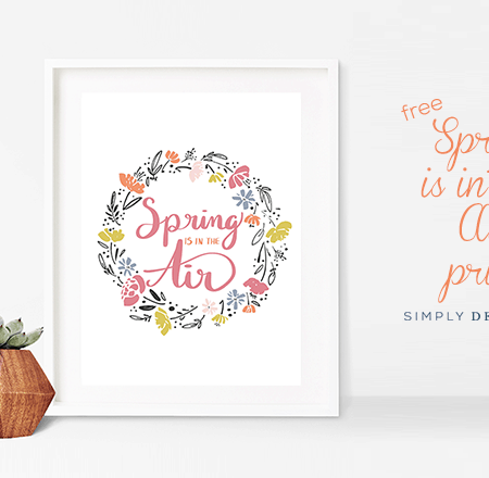 Spring Print - Spring is in the Air - Free Hand Lettered Print for Spring