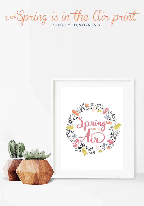 Hand Lettered Spring Print - Spring is in the Air - Free Print for Spring