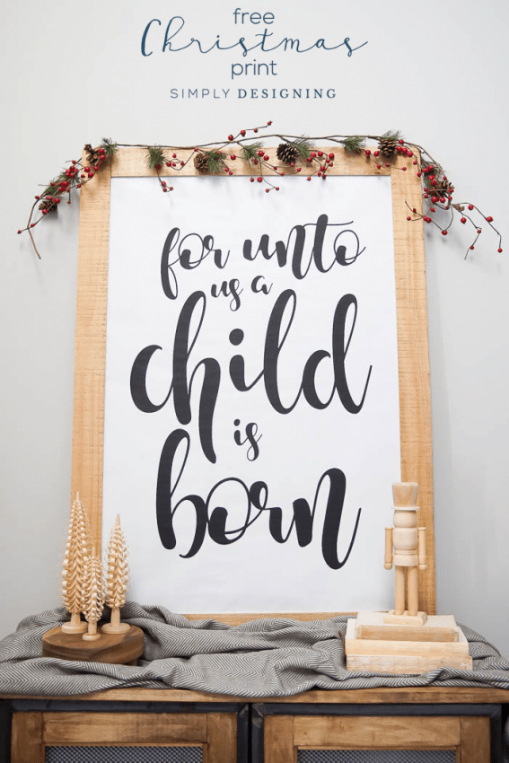 For Unto Us a Child is Born - Free Christmas Print - Free Christmas Printable