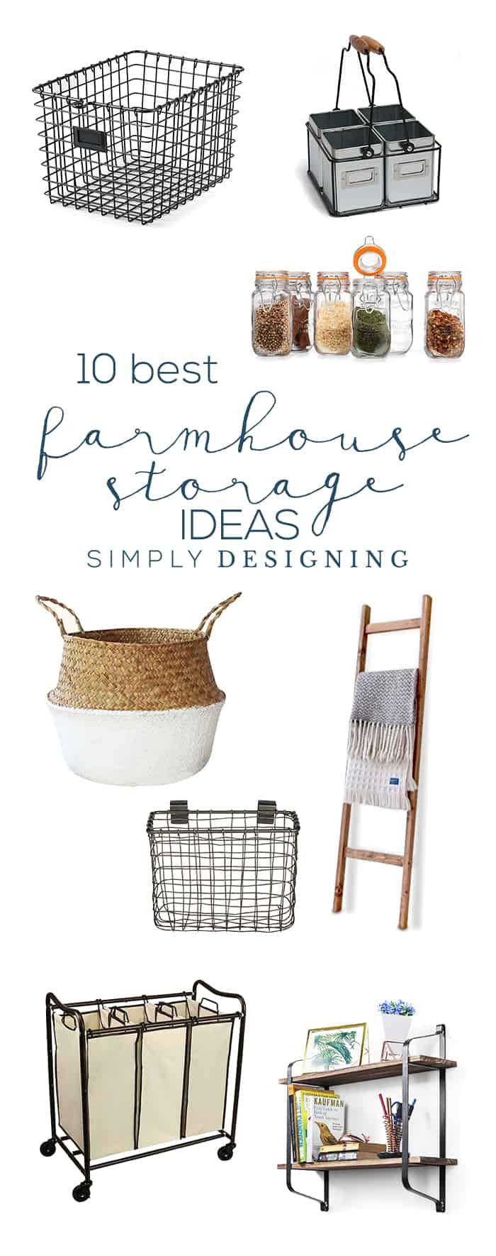 The 10 Best Farmhouse Storage Ideas - beautiful farmhouse storage ideas that are easy to integrate into your home today and totally affordable