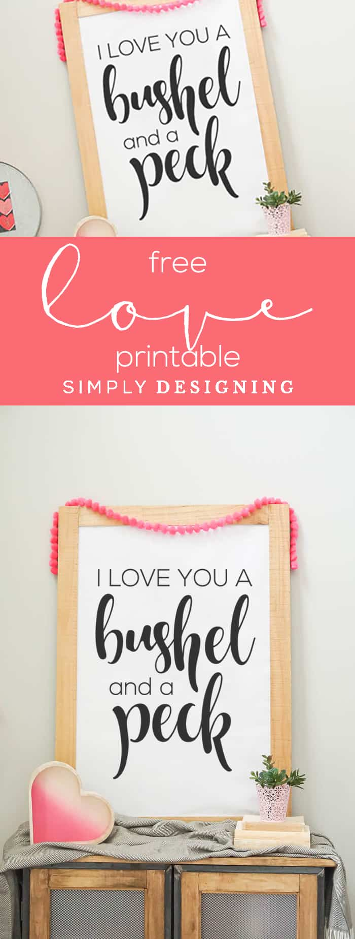 Free Valentines Day Print - Free Master Bedroom Print - Free Love Print - I Love You Printable - I love you a bushel and a peck - Simply Designing