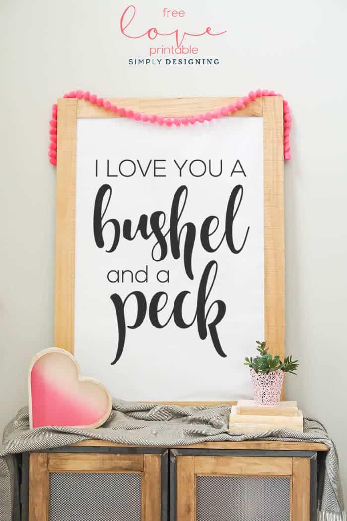 I Love You a Bushel and a Peck Printable - free valentines day print - art print