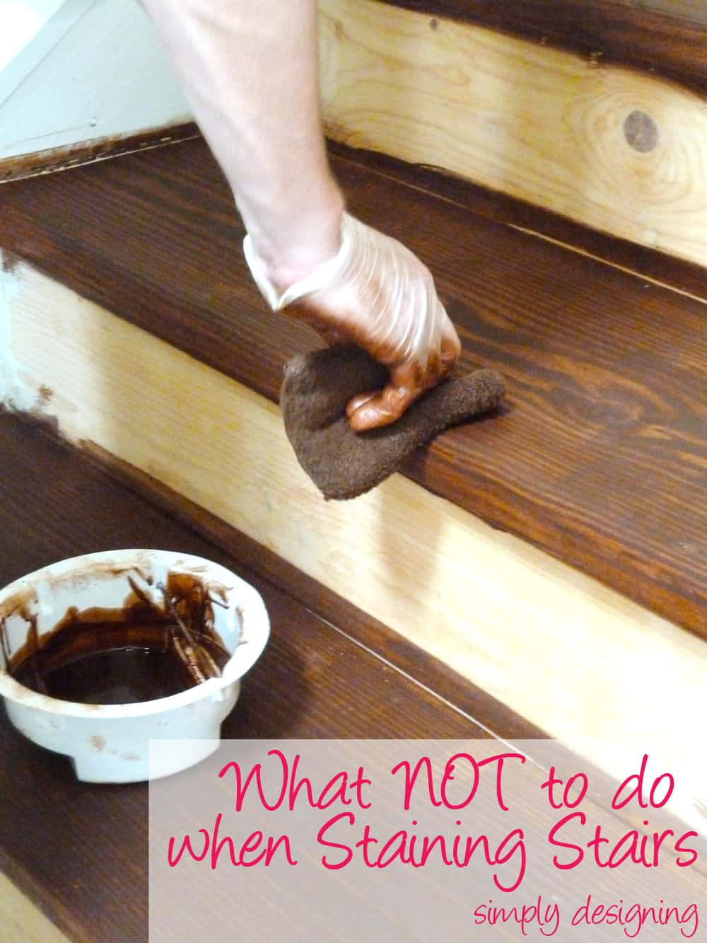 Here's what NOT to do when staining stairs in a staircase make-over - we learned the hard way so you don't have to.
