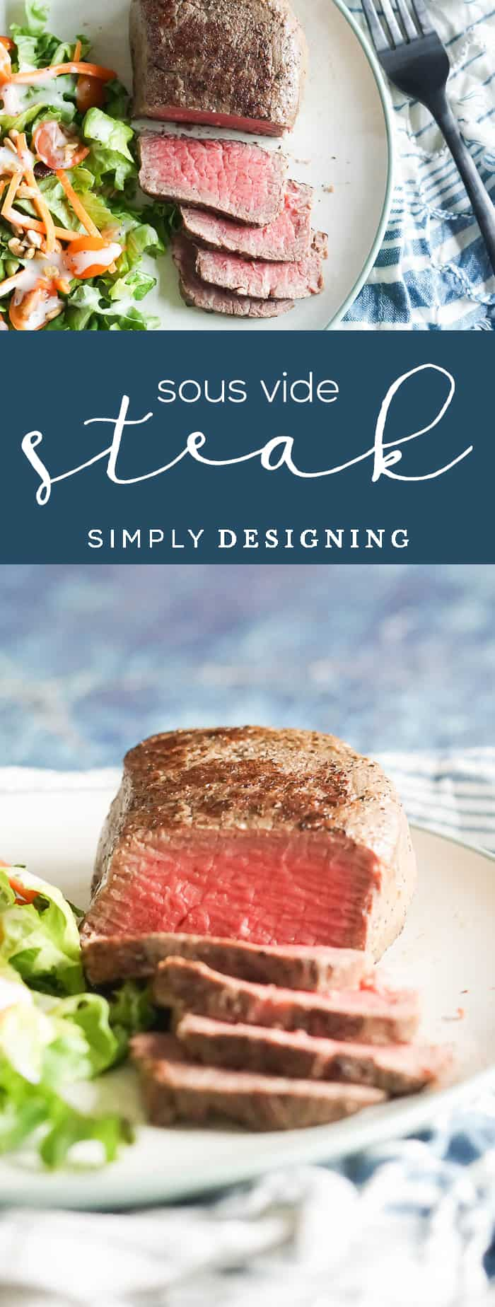 How to Sous Vide Steak - how to cook a perfect steak every time