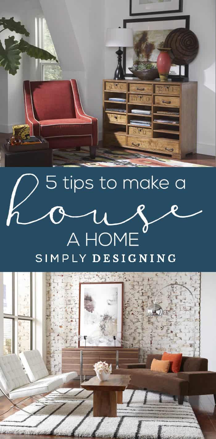 5 Tips to make a House a Home