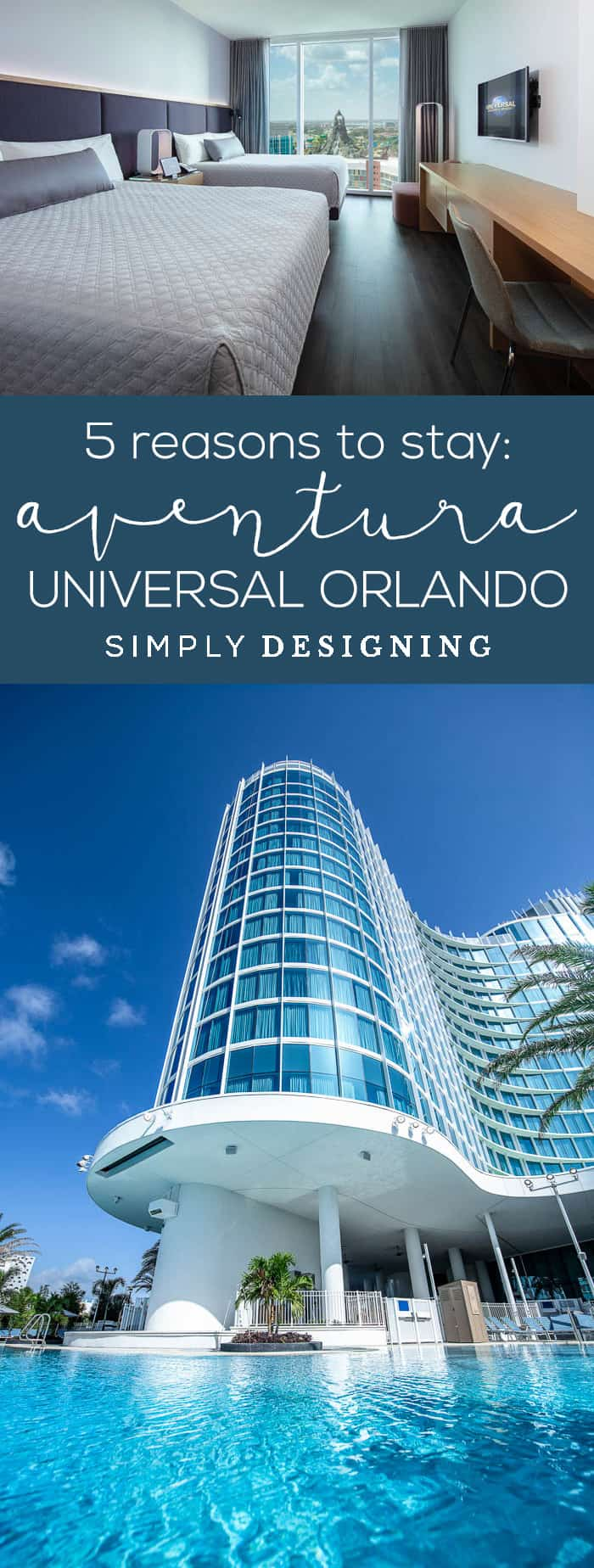 5 Reasons to Stay at the new Aventura Hotel at Universal Orlando